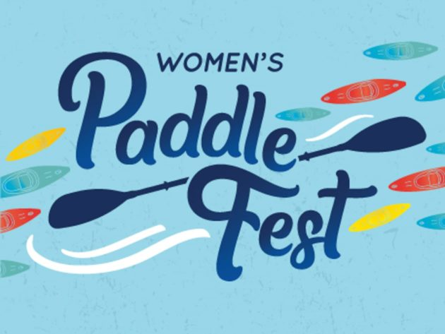 Graphic that reads women's paddle fest